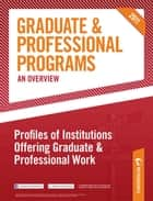 Peterson's Graduate & Professional Programs: An Overview--Profiles of Institutions Offering Graduate & Professional Work ebook by Peterson's
