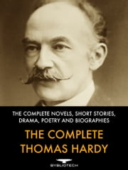 The Complete Thomas Hardy ebook by Thomas Hardy