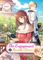 The Engagement of Marielle Clarac ebook by Haruka Momo