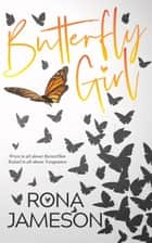 Butterfly Girl ebook by Rona Jameson, Lexi Buchanan