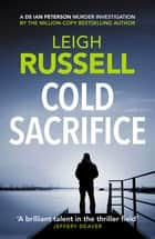 Cold Sacrifice ebook by Leigh Russell
