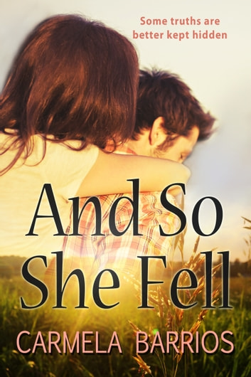 And So She Fell ebook by Carmela Barrios