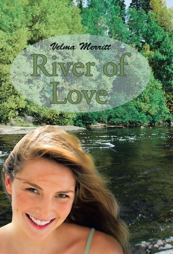 River of Love ebook by Velma Merritt