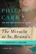 The Miracle at St. Bruno's ebook by