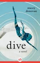 Dive ebook by Stacey Donovan