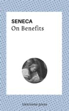On Benefits ebook by Seneca