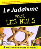 Le Judaïsme Pour les Nuls eBook by David BLATNER, Ted FALCON