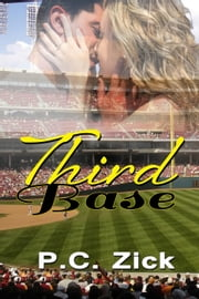 Third Base ebook by P.C. Zick