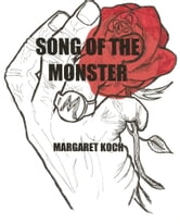 Song of the Monster ebook by Margaret Koch