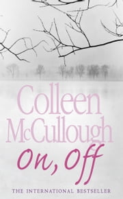 On, Off ebook by Colleen McCullough