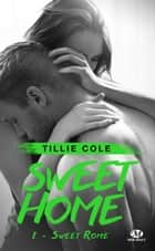 Sweet Rome - Sweet Home, T2 ebook by Cédric Degottex, Tillie Cole
