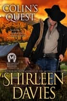 Colin's Quest ebook by Shirleen Davies