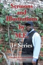 Sermons and Illustrations by M.E. - 1st Series ebook by M.E. Lyons