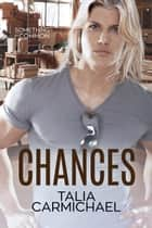 Chances - Something in Common, #6 ebook by Talia Carmichael
