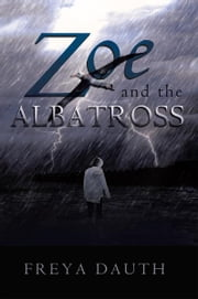 Zoe and the Albatross ebook by Freya Dauth
