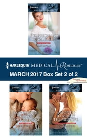 Harlequin Medical Romance March 2017 - Box Set 2 of 2 - His Pregnant Royal Bride\Baby Surprise for the Doctor Prince\A Month to Marry the Midwife ebook by Amy Ruttan,Robin Gianna,Fiona McArthur