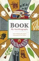 Book: My Autobiography ebook by John Agard,Neil Packer