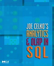 Joe Celko's Analytics and OLAP in SQL ebook by Celko, Joe