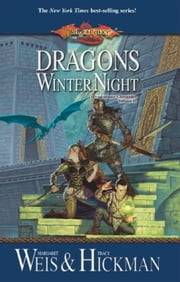 Dragons of Winter Night - Chronicles, Volume Two ebook by Margaret Weis,Tracy Hickman