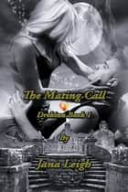 The Mating Call ebook by