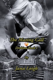 The Mating Call ebook by Jana Leigh
