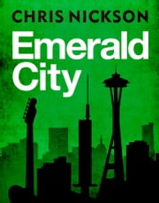 Emerald City ebook by Chris Nickson