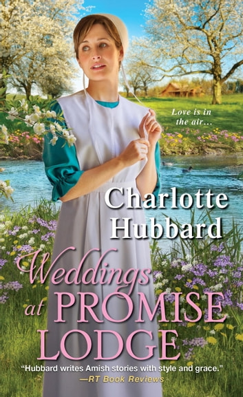 Weddings at Promise Lodge ebook by Charlotte Hubbard