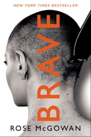 BRAVE ebook by Rose McGowan