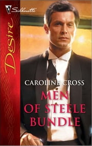 Men Of Steele Bundle - Trust Me\Tempt Me\Tame Me ebook by Caroline Cross