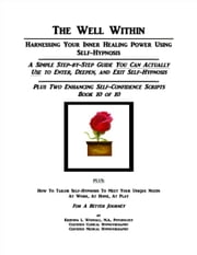 The Well Within: Self-Hypnosis for Enhancing Self-Confidence ebook by Kristina Woodall