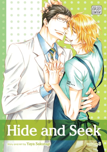 Hide and Seek, Vol. 3 (Yaoi Manga) ebook by Yaya Sakuragi