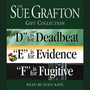 "Sue Grafton DEF Gift Collection - ""D"" Is for Deadbeat, ""E"" Is for Evidence, ""F"" Is for Fugitive audiobook by Sue Grafton"