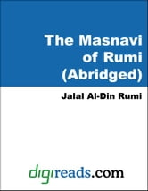 The Masnavi of Rumi (Abridged) ebook by Rumi, Jalal Al-Din