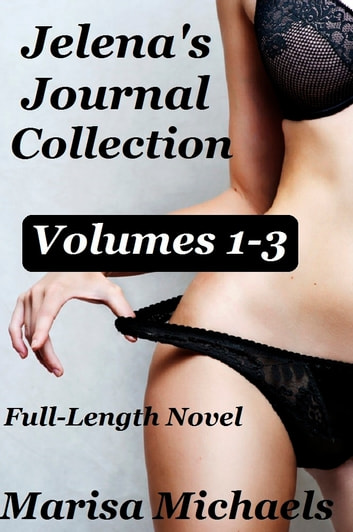 Jelena's Journal Collection ebook by Marisa Michaels