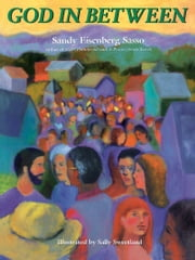 God In Between ebook by Sandy Eisenberg Sasso,Sally Sweetland