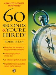60 Seconds and You're Hired! ebook by Robin Ryan