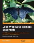Less Web Development Essentials ebook by Bass Jobsen
