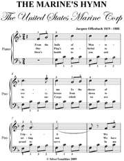 United States Marine Corps Hymn Easy Piano Sheet Music ebook by Jacques Offenbach