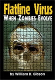 Flatline Virus: When Zombies Evolved