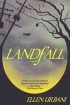 Landfall ebook by Ellen Urbani