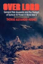 Overlord ebook by Thomas Alexander Hughes