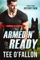 Armed 'N' Ready ebook by Tee O'Fallon