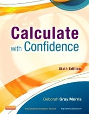 Calculate with Confidence ebook by Deborah C. Gray Morris