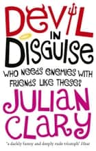Devil in Disguise ebook by Julian Clary