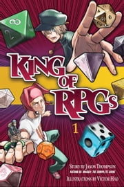 King of RPGs 1 ebook by Jason Thompson,Victor Hao