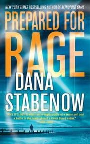 Prepared for Rage - A Novel ebook by Dana Stabenow