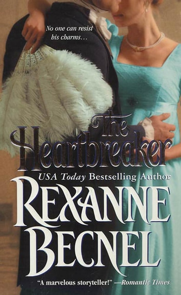 The Heartbreaker eBook by Rexanne Becnel