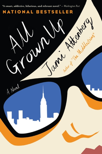 All Grown Up ebook by Jami Attenberg