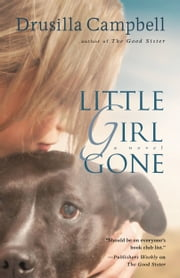 Little Girl Gone ebook by Drusilla Campbell