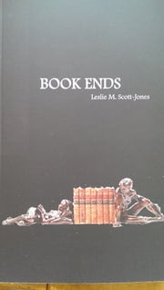 Book Ends ebook by Leslie M. Scott-Jones